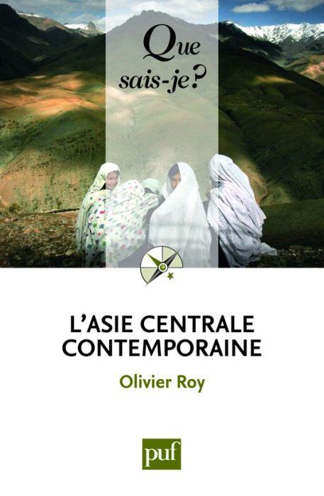 ROY OLIVIER - L-ASIE CENTRALE CONTEMPORAINE