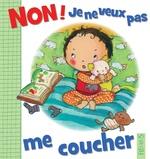 Vente Livre Numérique : Non ! je ne veux pas me coucher  - Émilie Beaumont