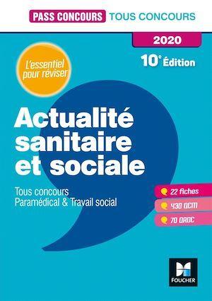 Pass'concours ; actualité sanitaire et sociale ; tous concours, paramédical & travail social ; l'essentiel pour réviser (édition 2020)