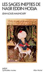 Les Sages Inepties de Nasr Eddin Hodja