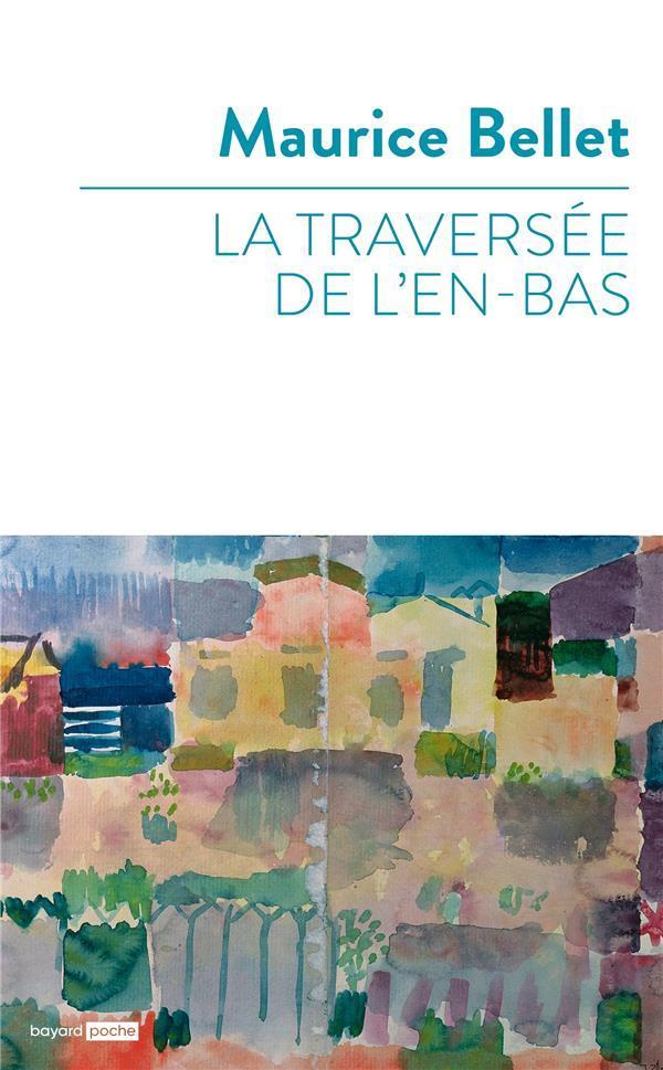 LA TRAVERSEE DE L'EN-BAS