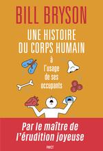 Vente EBooks : Une histoire du corps humain à l'usage de ses occupants  - Bill Bryson