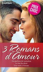 Vente EBooks : Un parfum de tentation - Le bal du désir - Une nuit à Vérone  - Natalie Anderson - Anne Oliver - Kimberly Lang