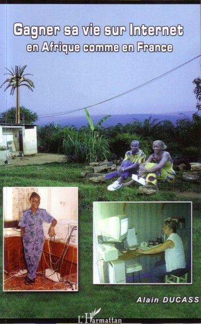 Gagner Sa Vie Sur Internet En Afrique Comme En France