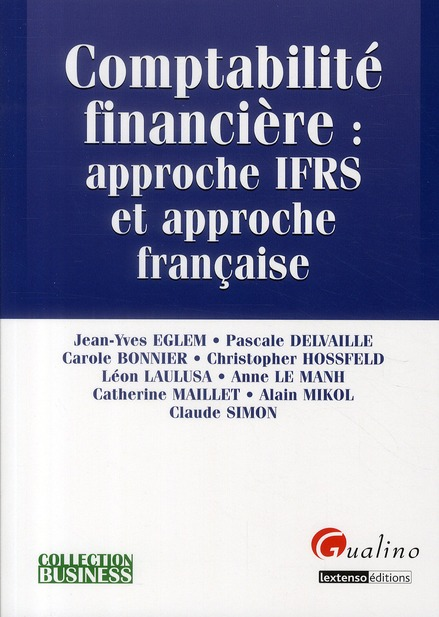 Comptabilité financière : approche IFRS et approche française