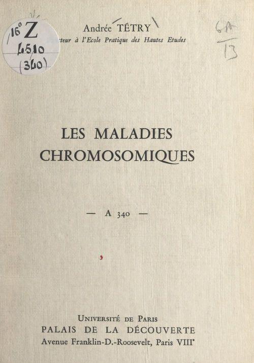 Les maladies chromosomiques