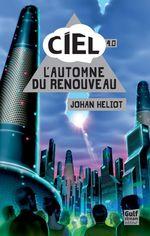 Vente Livre Numérique : Ciel - tome 4 L'automne du renouveau  - Johan Heliot