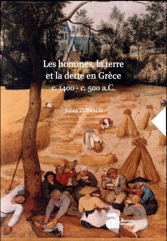 Les hommes, la terre et la dette en grece (c. 1400-c. 500 a.c.)