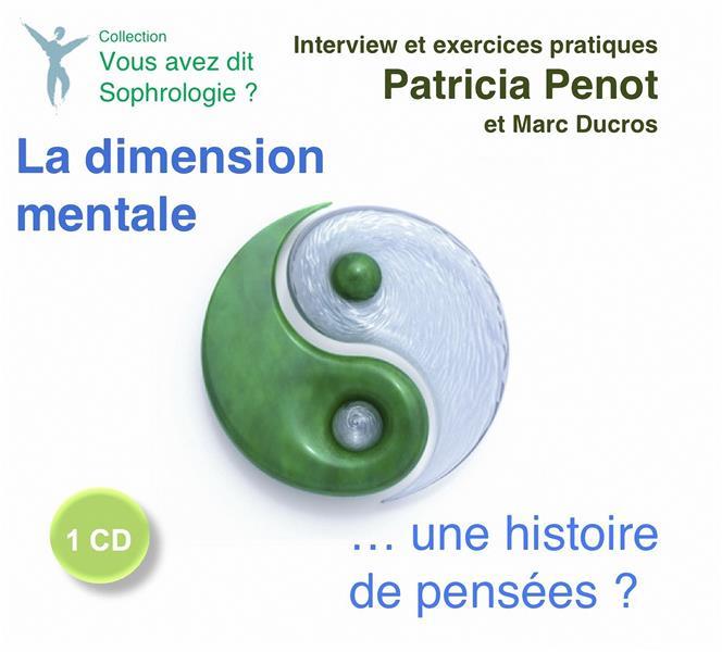 La dimension mentale... une histoire de pensées ?