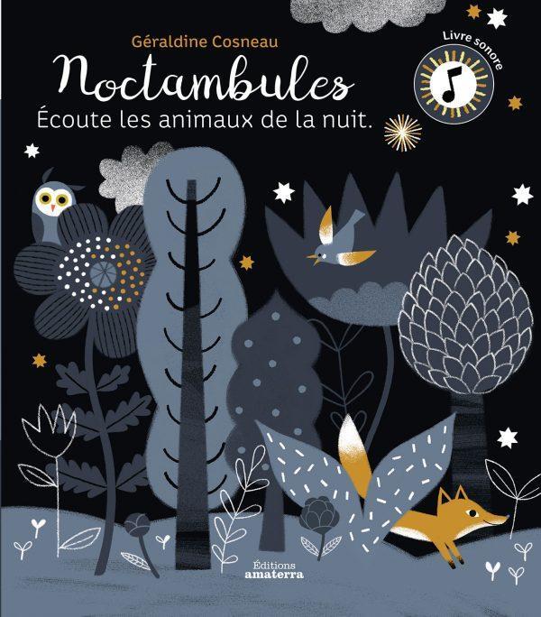 noctambules ; écoute les animaux de la nuit