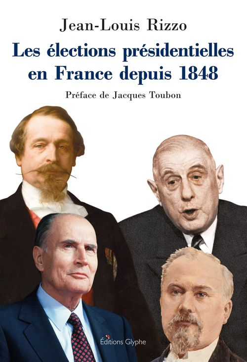 Les élections présidentielles en France depuis 1848