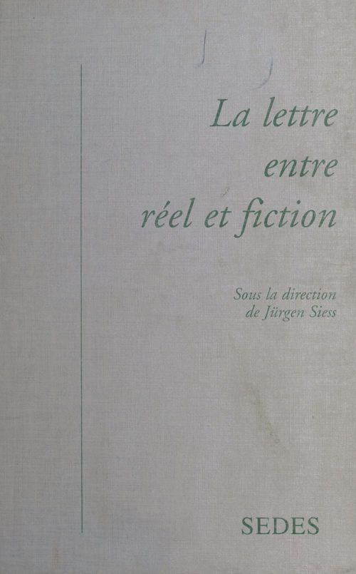 La lettre entre reel et fiction