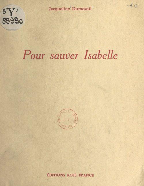 Pour sauver Isabelle