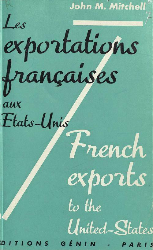 Les exportations françaises aux États-Unis