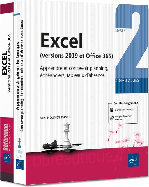 Excel (versions 2019 et Office 365) ; coffret de 2 livres : apprendre et concevoir planning, échéanciers, tableaux d'absence