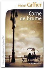 Corne de brume  - Michel CAFFIER