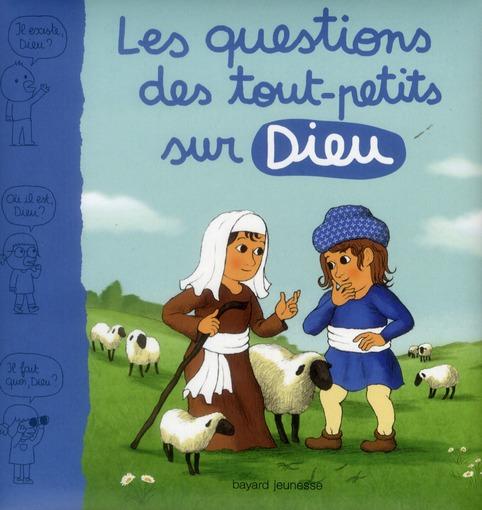 LES QUESTION DES TOUT-PETITS SUR DIEU AUBINAIS M