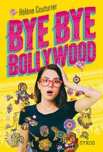 Vente EBooks : Bye Bye Bollywood  - Hélène COUTURIER