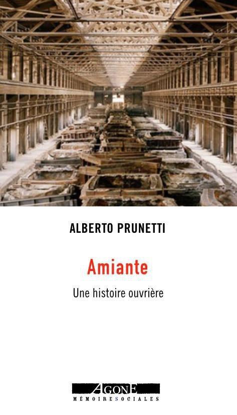 Amiante ; une histoire ouvrière