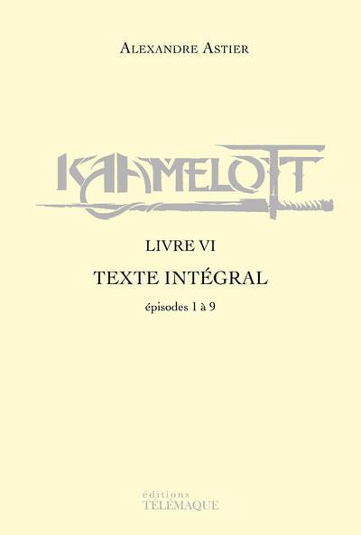 Kaamelott ; INTEGRALE VOL.6 ; épisodes 1 à 9