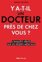 Vente Livre Numérique : Y a-t-il un docteur près de chez vous ?  - Minou Azoulai