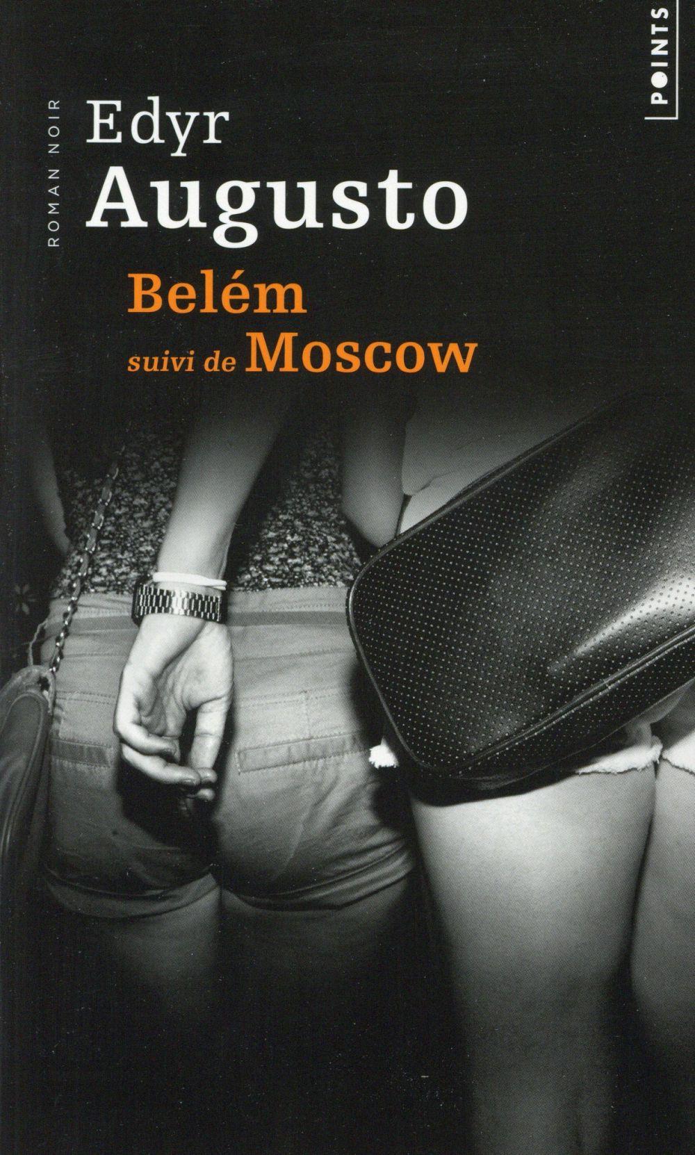 Bélem ; Moscow