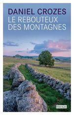 Vente EBooks : Le rebouteux des montagnes  - Daniel Crozes