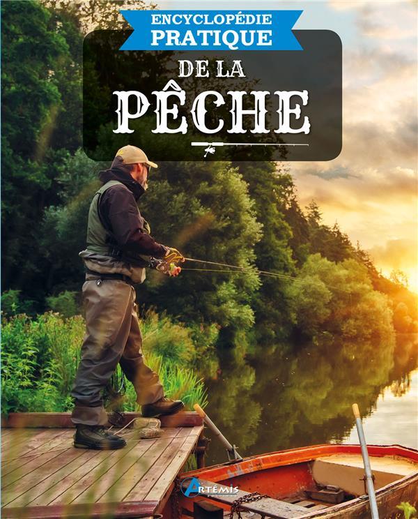 Encyclopédie pratique ; de la pêche