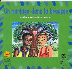 Un mariage dans la brousse