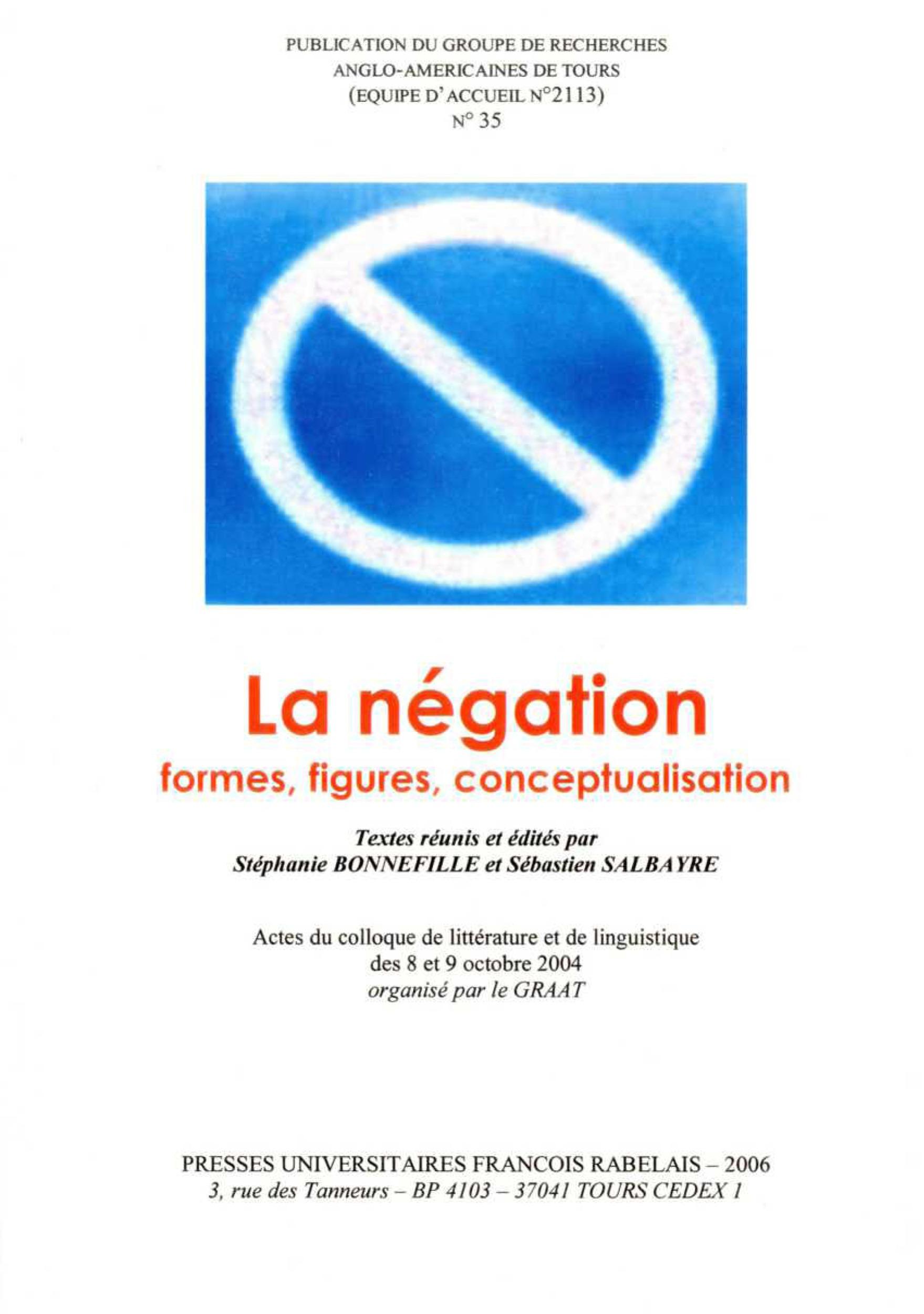 La négation, formes, figures, conceptualisation