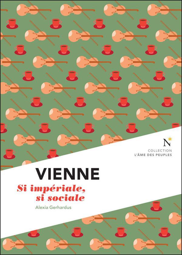 Vienne ; le conformisme et l'avant-garde