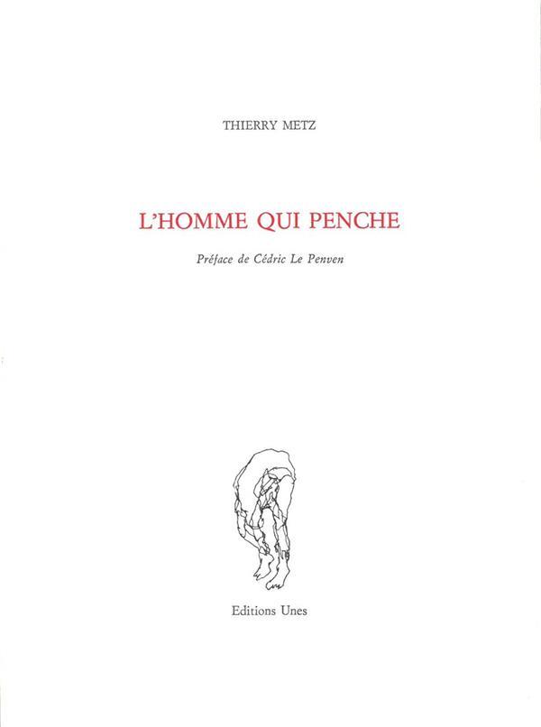 L'HOMME QUI PENCHE