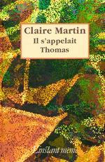 Vente EBooks : Il s'appelait Thomas  - Claire Martin