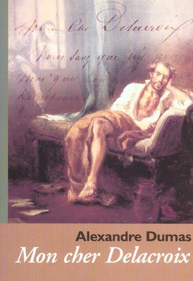Pour Delacroix/Cahiers Dumas N30/2003