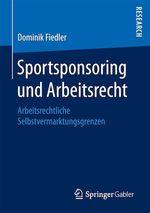 Sportsponsoring und Arbeitsrecht  - Dominik Fiedler