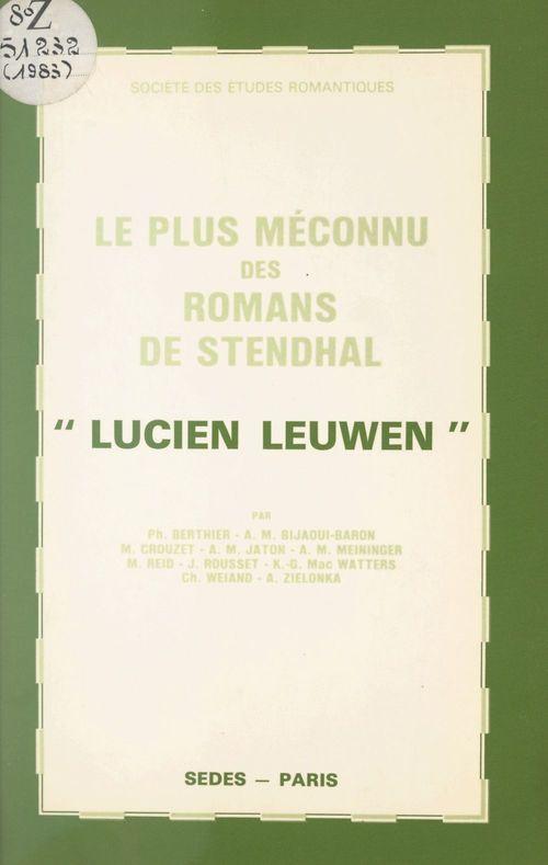 Le plus méconnu des romans de Stendhal, Lucien Leuwen