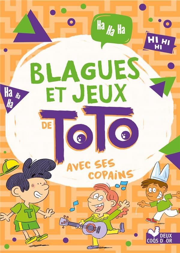 Blagues et jeux de Toto avec ses copains