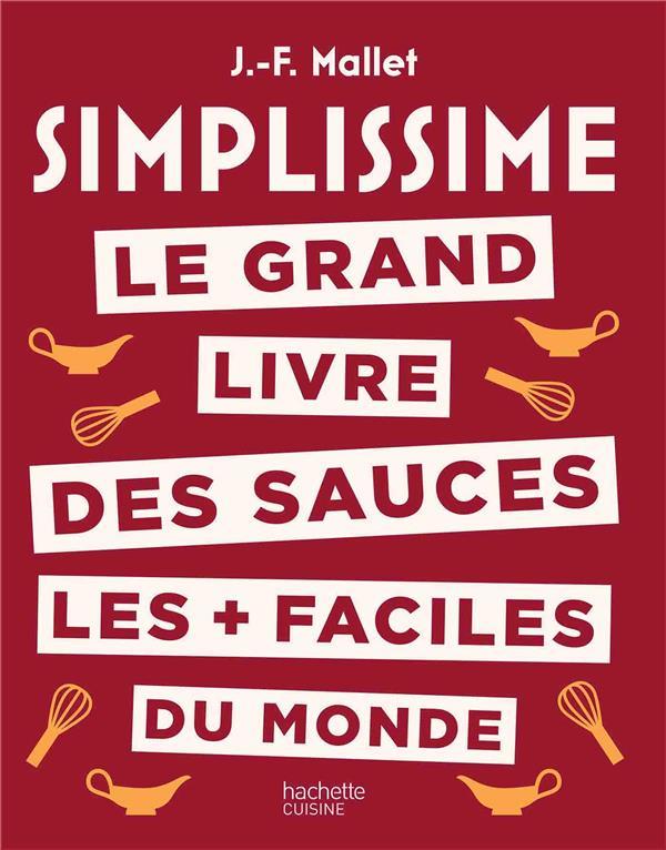 Simplissime ; le grand livre des sauces les + faciles du monde