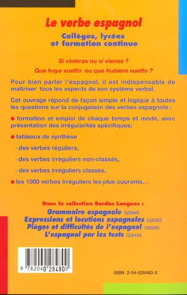 Le Verbe Espagnol Formes Emplois Listes Pratiques Avec Exercices Corriges Louis Forestier Bordas Grand Format Le Hall Du Livre Nancy