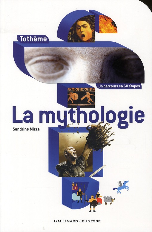 La Mythologie