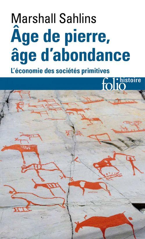 âge de pierre, âge d'abondance ; l'économie des sociétés primitives