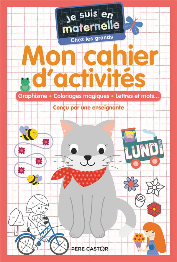 je suis en maternelle ; mon bloc d'activités : graphisme, coloriages magiques, lettres et mots....