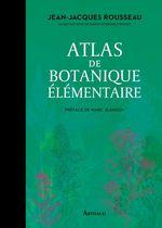Atlas de botanique elementaire  - Rousseau/Jeanson