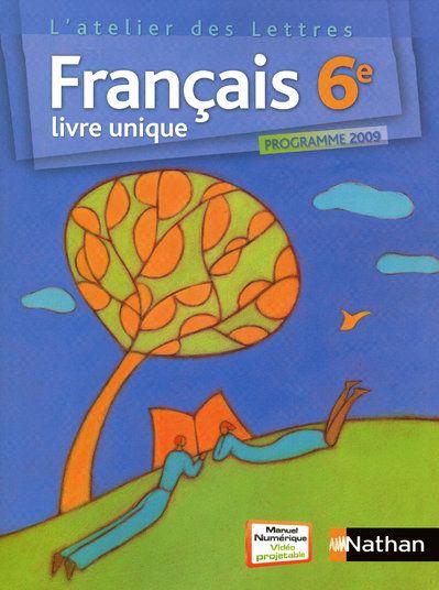 Francais 6eme Manuel De L Eleve Edition 2009
