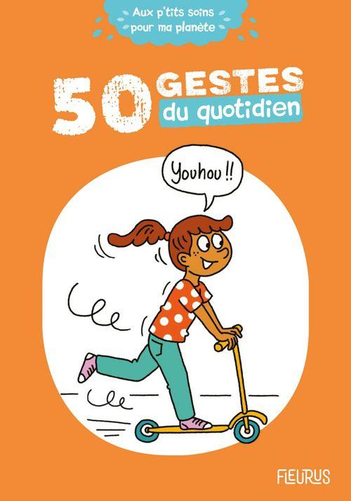 Vente Livre Numérique : 50 gestes du quotidien  - Cécile Desprairies