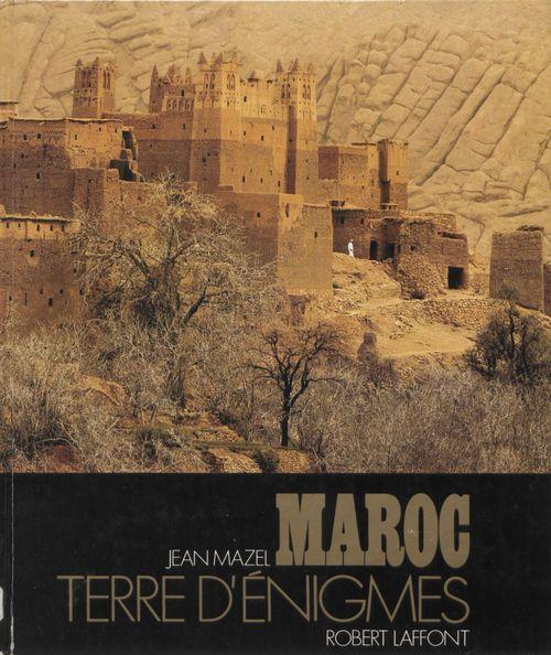 Maroc terre d'enigmes