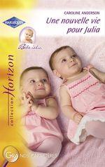 Vente Livre Numérique : Une nouvelle vie pour Julia (Harlequin Horizon)  - Caroline Anderson