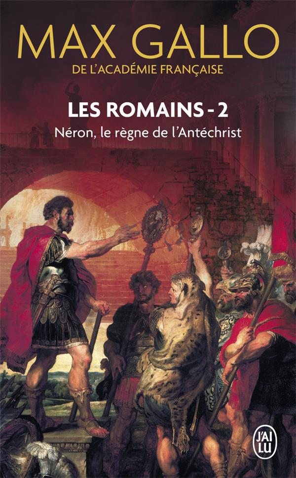Les romains t.2 ; Néron, le règne de l'antéchrist