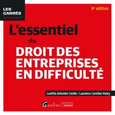 L'essentiel du droit des entreprises en difficulté (9e édition)