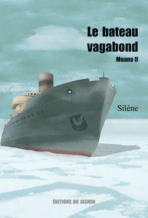 Moana T.2 ; le bateau vagabond